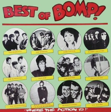 Best Of Bomp featuring Josie Cotton, The Plimsouls, Iggy Pop, Modern Lovers, The Romantics, Paul Collins, The Weirdos and more
