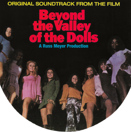 Beyond the Valley of the Dolls, Valley Girl Soundtrack featuring Josie Cotton, Sparks, The Plimsouls, Bonnie Hayes with the Wild Combo