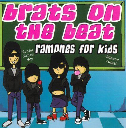 Brats On The Beat: Ramones For Kids Compilation, Featuring Josie Cotton, Jack Grisham, Brett Anderson, Xander Smith, Blag Dahlia, Greg Attonito