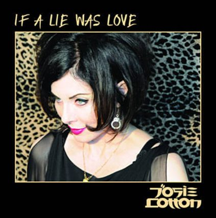 If a Lie Was Love (Remix EP), Josie Cotton