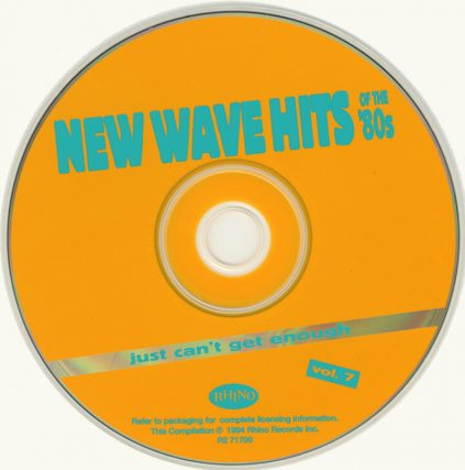1994 New Wave Hits of the 80s, Vol 7, Josie Cotton, He Could be the one, X, Fashion, Bill Nelson, Fleshtones, Paul Carrack