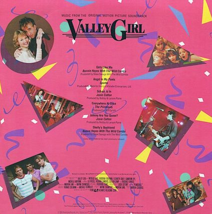 Valley Girl Soundtrack featuring Men At Work, Josie Cotton, The Plimsouls, Modern English, Felony, Psychedelic Furs, Bonnie Hayes and more