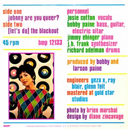 Johnny Are You Queer single, BOMP! Records, let's do the blackout, Paine Brothers, JB Frank, Geza X
